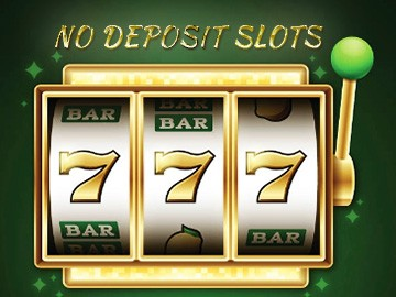 Online Slots With No Deposit